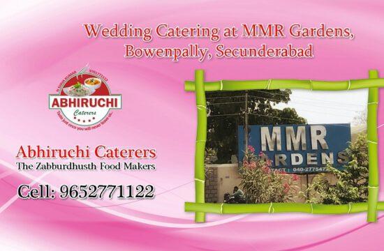 Abhiruchi Caterers at MMR Gardens, Bowenpally, Secunderabad.